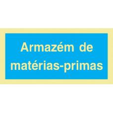 Sinal Armazém Matérias Primas PVC Fotolum Un.